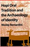 Hopi Oral Tradition and the Archaeology of Identity 9780816524266