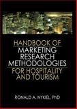 Handbook of Marketing Research Methodologies for Hospitality and Tourism