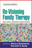 Re-Visioning Family Therapy, Second Edition 9781593854270