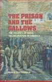 The Prison and the Gallows 9780521864275