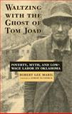 Waltzing with the Ghost of Tom Joad 9780806134284