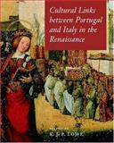 Cultural Links Between Portugal and Italy in the Renaissance 9780198174288