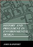 History and Precedent in Environmental Design 9780306434297