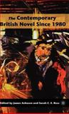 The Contemporary British Novel Since 1980 9781403974297