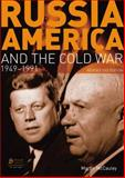 Russia, America and the Cold War, 1949-1991 2nd Edition