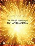 The Strategic Managing of Human Resources 9780273674306