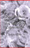 Consumerism, Romance and the Wedding Experience 9781403904317