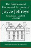 The Business and Household Accounts of Joyce Jeffreys 9780197264324