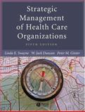 Strategic Management of Health Care Organizations 5th Edition