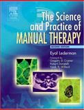 The Science and Practice of Manual Therapy 9780443074325