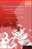 Functional Features in Language and Space 9780199264339