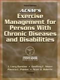 ACSM's Exercise Management for Persons with Chronic Diseases and Disabilities 9780736074339