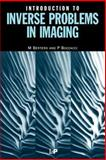 Introduction to Inverse Problems in Imaging 9780750304351