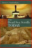 The Dead Sea Scrolls Today 2nd Edition