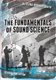 The Fundamentals of Sound Science (Revised First Edition)