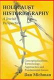 Holocaust Historiography from a Jewish Perspective 9780853034360