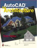 AutoCAD for Architecture 1st Edition