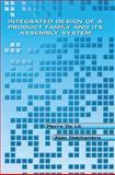 Integrated Design of a Product Family and Its Assembly System 9781402074370