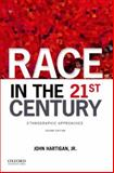 Race in the 21st Century 2nd Edition