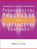 Workbook for the Identification of Phonological Processes and Distinctive Features 4th Edition