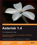 Asterisk 1. 4 - the Professional's Guide 9781847194381