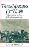 The Margins of City Life 9780195064384