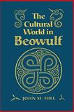 The Cultural World in Beowulf 9780802074386