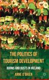 The Politics of Tourism Development 9780230284388