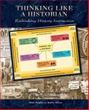 Thinking Like a Historian 1st Edition