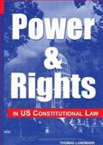 Power and Rights in US Constitutional Law 9780379214390