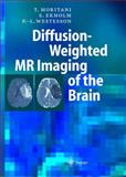 Diffusion-Weighted MR Imaging of the Brain 9783540034391