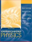 Understanding Physics 1st Edition