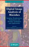 Digital Image Analysis of Microbes 9780471974406