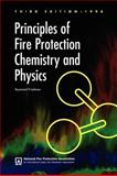 Principles of Fire Protection Chemistry and Physics 3rd Edition