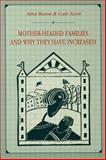 Mother-Headed Families and Why They Have Increased 9780805814408