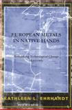 European Metals in Native Hands 9780817314408