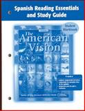 American Vision, Spanish Reading Essentials and Study Guide, Student Edition 9780078654411