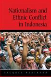Nationalism and Ethnic Conflict in Indonesia 9780521524414