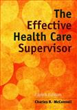 The Effective Health Care Supervisor 9781284054415