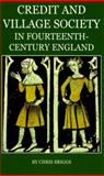 Credit and Village Society in Fourteenth-Century England 9780197264416