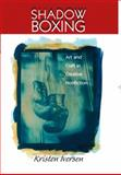 Shadow Boxing 1st Edition