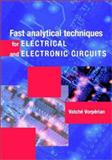 Fast Analytical Techniques for Electrical and Electronic Circuits 9780521624428