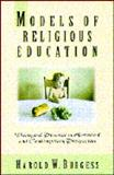 Models of Religious Education 9781564764430