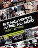 Research Methods in Crime and Justice 1st Edition