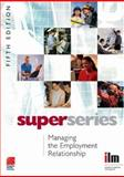 Managing the Employment Relationship Super Series 9780080464435