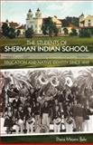 The Students of Sherman Indian School