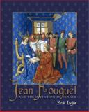 Jean Fouquet and the Invention of France 9780300134438