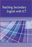 Teaching Secondary English with ICT 9780335214440