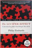 The Lucifer Effect 9780812974447