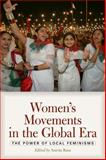 Women's Movements in the Global Era 1st Edition